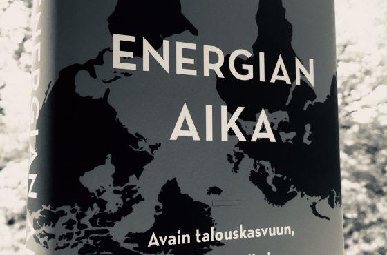 Energian aika perustelee monipuolisesti, miksi energian rooli yhteiskunnassa on keskeinen